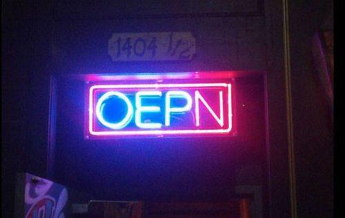 you had ONE JOB open neon sign