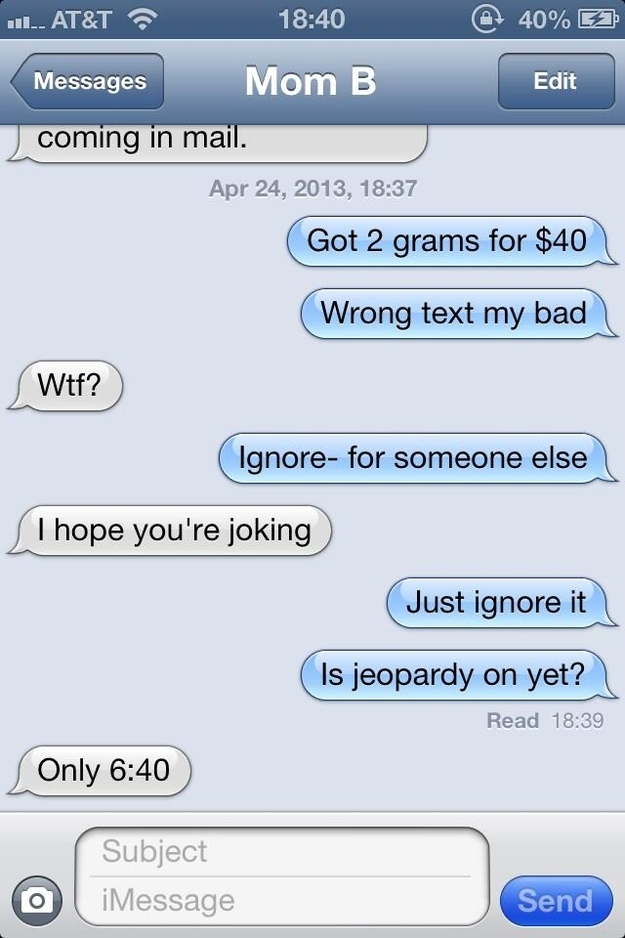 It's Fun to Text Your Parents Pretending to be a Drug Dealer