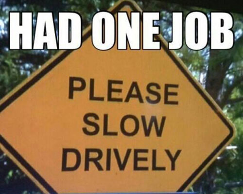 you had one job sign