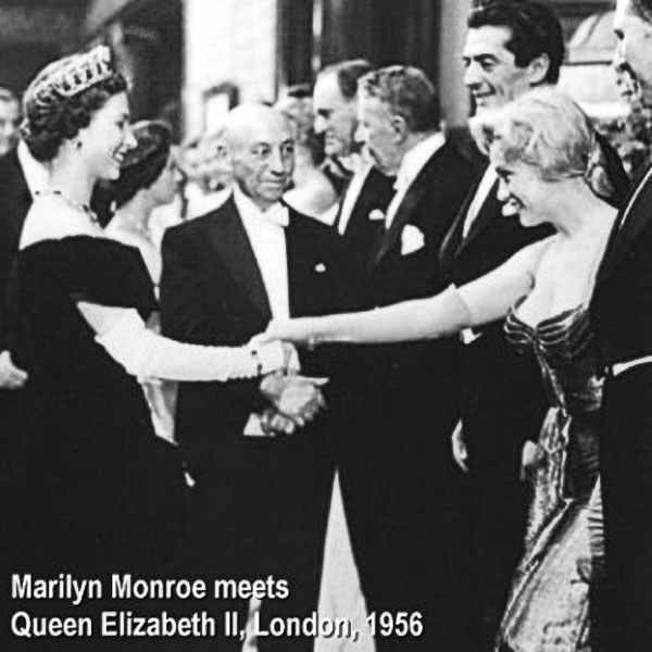 rare photos of the old and the dead Marilyn Monroe meets Queen Elizabeth II, 1956