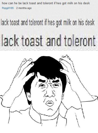 This lack of toast: