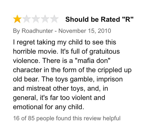 """20.) A concerned parent reviewing """"Toy Story 3."""""""