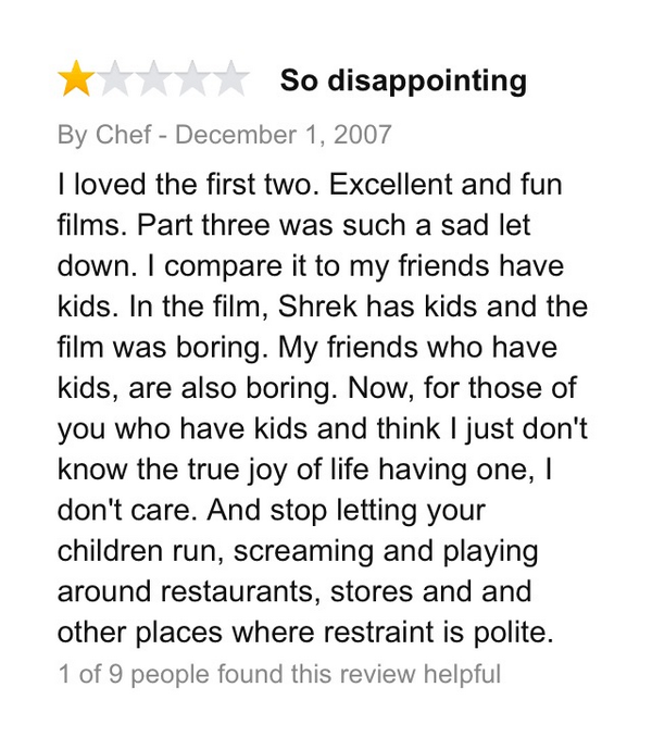 """2.) """"Shrek 3"""" was apparently too realistic for this reviewer."""