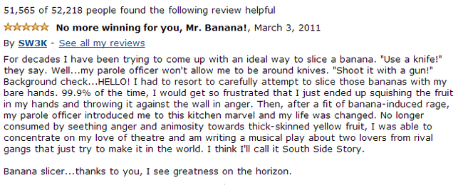 14.) A well received review for a banana slicer.